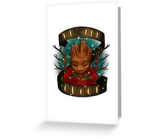 we are groot Greeting Card