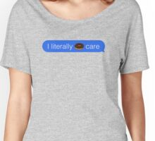 Literally Donut Care iMessage Women's Relaxed Fit T-Shirt