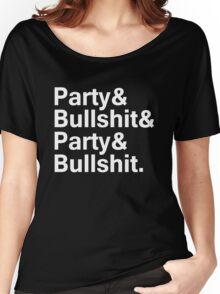 PARTY & BULLSHIT - PARTY AND BULLSHIT Women's Relaxed Fit T-Shirt