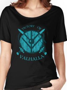 victory or valhalla (3) Women's Relaxed Fit T-Shirt