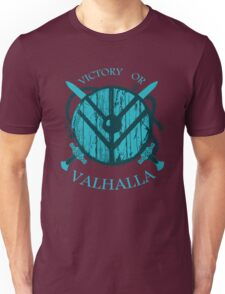 victory or valhalla (3) Unisex T-Shirt