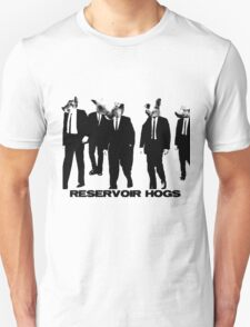 Reservoir Hogs Unisex T-Shirt