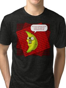 FUCK'N BANANA Tri-blend T-Shirt
