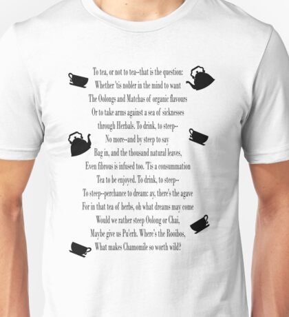To TEA or not to TEA...that is the question (FULL) Unisex T-Shirt