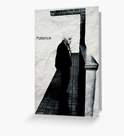 Patience Greeting Card
