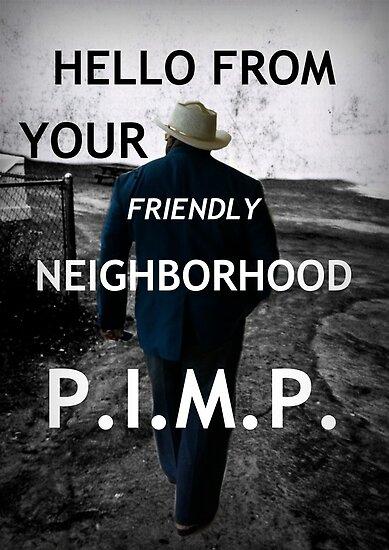 Friendly Pimp by mrfubar32x