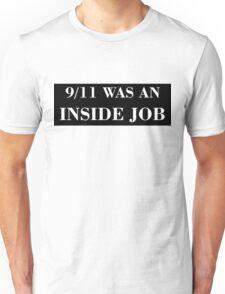9/11 WAS AN INSIDE JOB (white) Unisex T-Shirt