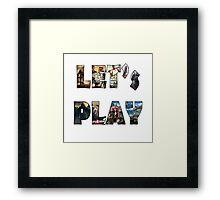 let's play Framed Print