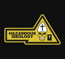 HAZARDOUS IDEOLOGY by jayveezed