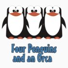 Four Penguins .... and an orca by wasabi-foto