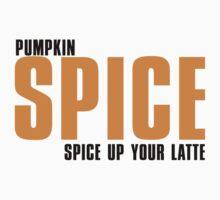 PUMPKIN spice up your LATTE One Piece - Short Sleeve