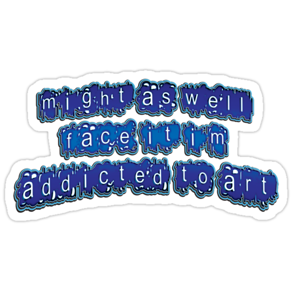 addicted II - sticker by vampvamp