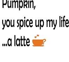 Pumpkin, you spice up my life...a latte by Mousetails