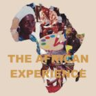 THE AFRICAN EXPERIENCE by Rosetta Jallow