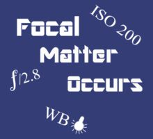 Focal Matter Occurs - White Text by Sandra Chung