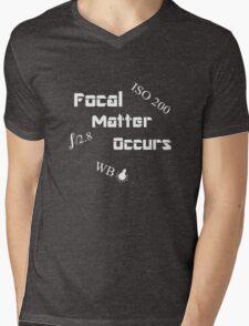 Focal Matter Occurs - White Text Mens V-Neck T-Shirt