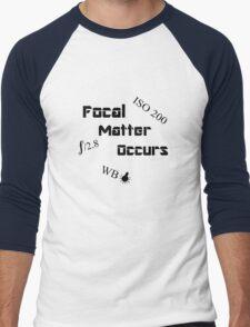 Focal Matter Occurs - Black Text Men's Baseball ¾ T-Shirt