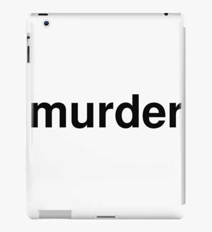 murder iPad Case/Skin