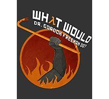 What would Dr. Gordon Freeman do? - Half Life Photographic Print