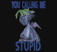 You Calling Me Stupid .. fantasy dragon by LoneAngel