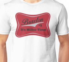 Braxton - Miller Time #1 - Houston Texans - White Unisex T-Shirt