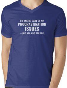 Procrastination Issues Mens V-Neck T-Shirt