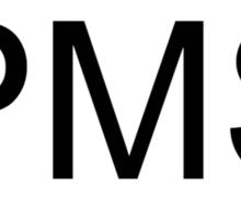 PMS location sticker Sticker