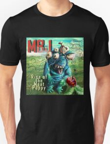 Rise of the Meat Puppy (MBJ ) Unisex T-Shirt