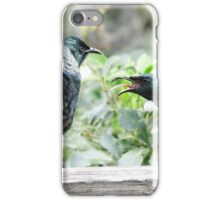 Tui.........being put in ones place......!! iPhone Case/Skin