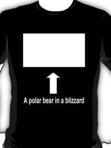 A polar bear in a blizzard T-Shirt