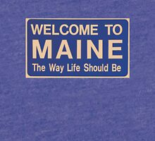 Welcome to Maine Tri-blend T-Shirt