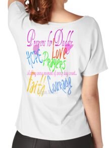 Prayers for Daddy Women's Relaxed Fit T-Shirt