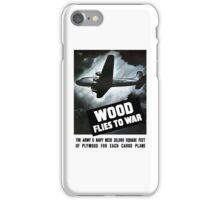 Wood Flies To War -- WW2 iPhone Case/Skin
