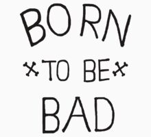 Born to be Bad One Piece - Long Sleeve