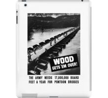 Wood Gets 'Em Over -- WWII iPad Case/Skin