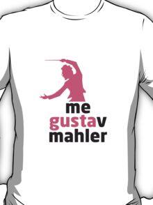 MeGustavMahler T-Shirt