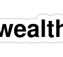 wealth Sticker