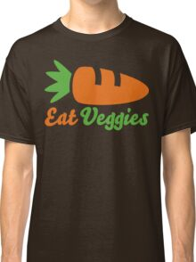 Eat Veggies Classic T-Shirt