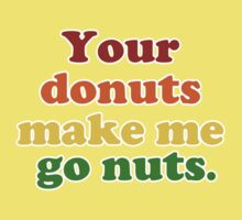 Your Donuts Make Me Go Nuts- Rainbow Kids Tee
