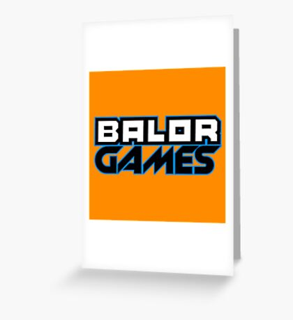 Balor Games Basic Greeting Card