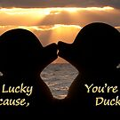 """""""I'm Lucky, Because You're My Ducky"""" by ArtThatSmiles"""