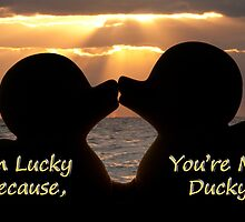 """""""I'm Lucky, Because You're My Ducky"""" by John Hartung"""