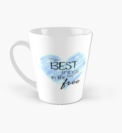 The Best Things In Life Are Free - Blue Heart Quote Mug