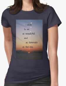 Beautiful and terrible as the sea Womens Fitted T-Shirt