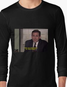 """""""okay, um, count me in as """"who cares"""""""" Long Sleeve T-Shirt"""