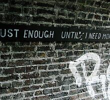 Just enough until I need more by Holly Burns