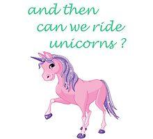 Ride unicorns Photographic Print