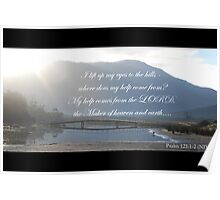 I lift up my eyes to the hills Psalm 121 Poster