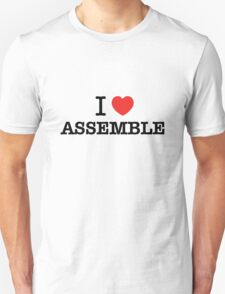 I Love ASSEMBLE T-Shirt