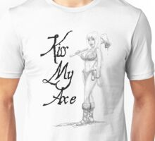 Kiss my Axe Unisex T-Shirt